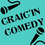 Craic'in Comedy