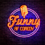 Funny AF Comedy