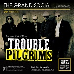 An Evening With Trouble Pilgrims